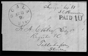 Sale Number 810, Lot Number 1707, Confederate Handstamped Paid and Due Markings (Army of Northern VA to Ga.)Ocala Fla. Aug. 8, Ocala Fla. Aug. 8