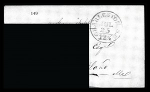 Sale Number 834, Lot Number 149, Postal Markings by State and Territory (Ohio to S.C.)Charleston S.C. Jul. 25 12-1/2, Charleston S.C. Jul. 25 12-1/2