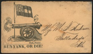 "Sale Number 834, Lot Number 951, Handstamped Paid and Due Markings (Ala. thru Miss.)[Mississippi] ""Run Yank, or Die!"", [Mississippi] ""Run Yank, or Die!"""