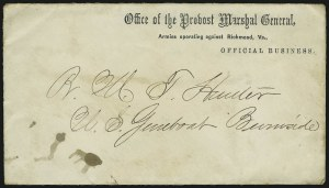 Sale Number 907, Lot Number 3073, Flag-of-Truce and PrisonersOffice of the Provost Marshal General, Armies Operating Against Richmond, Va., Official Business, Office of the Provost Marshal General, Armies Operating Against Richmond, Va., Official Business