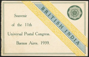 Sale Number 1143, Lot Number 3407, India - King Edward VII to DateINDIA, 1939 Souvenir Booklet for the U.P.U. Congress in Buenos Aires, INDIA, 1939 Souvenir Booklet for the U.P.U. Congress in Buenos Aires