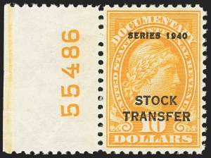 "Sale Number 1149, Lot Number 315, Stock Transfer$10.00 Orange, ""Series 1940"" Ovpt., Stock Transfer (RD59). Mint N.H. with left plate no, $10.00 Orange, ""Series 1940"" Ovpt., Stock Transfer (RD59). Mint N.H. with left plate no"