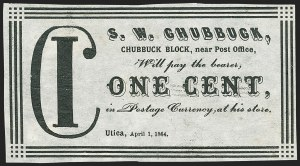 Sale Number 1162, Lot Number 153, Postage Currency and Encased PostageS. W. Chubbuck, Utica N.Y., 1c-2c Fractional Postage Currency, S. W. Chubbuck, Utica N.Y., 1c-2c Fractional Postage Currency
