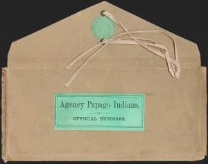 "Sale Number 1189, Lot Number 1175, Arizona Territory Post Offices, cont.""Agency Papago Indians. Official Business, ""Agency Papago Indians. Official Business"