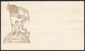 Sale Number 1190, Lot Number 1556, Patriotics–Handstamped Paid and Due Markings: State & Allegorical DesignsThe Sunny South, Our Country, The Sunny South, Our Country