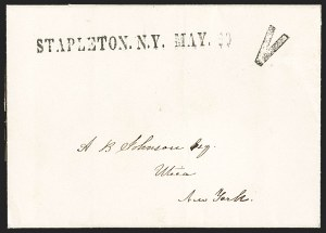 Sale Number 1196, Lot Number 666, New York Stampless Postal Markings (U thru Y Towns, balances)STAPLETON. N.Y. MAY 10 (1847), STAPLETON. N.Y. MAY 10 (1847)