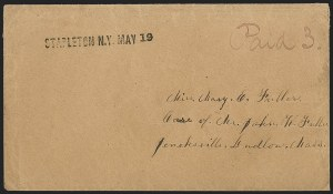 Sale Number 1196, Lot Number 668, New York Stampless Postal Markings (U thru Y Towns, balances)STAPLETON N.Y. MAY 19, STAPLETON N.Y. MAY 19