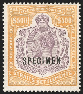 "Sale Number 1214, Lot Number 1426, Somaliland thru TobagoSTRAITS SETTLEMENTS, 1915, $500.00 Orange & Dull Violet, ""Specimen"" Overprint (174S; SG 215s), STRAITS SETTLEMENTS, 1915, $500.00 Orange & Dull Violet, ""Specimen"" Overprint (174S; SG 215s)"
