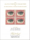 The Alan B. Whitman Collection of Outstanding United States Stamps