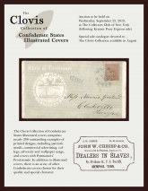 The Clovis Collection ofConfederate States Illustrated CoversTo be sold September 25, 2019