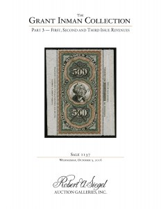 The Grant Inman Collection, Part 3: First, Second and Third Issue Revenues
