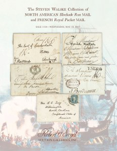 The Steven Walske Collection of North American Blockade Run Mail and French Royal Packet Mail