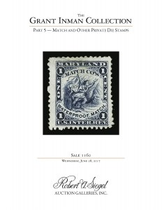 The Grant Inman Collection, Part 5: Match and Other Private Die Stamps