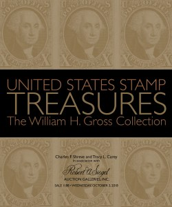 United States Stamp Treasures: The William H. Gross Collection