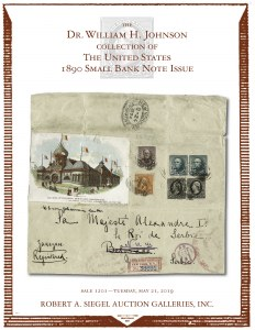 The Dr. William H. Johnson Collection of the U.S. 1890 Small Bank Note Issue