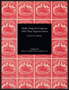 Wells, Fargo & Co. 1861 Pony Express Issues